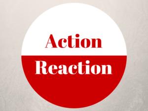 Action – Réaction !